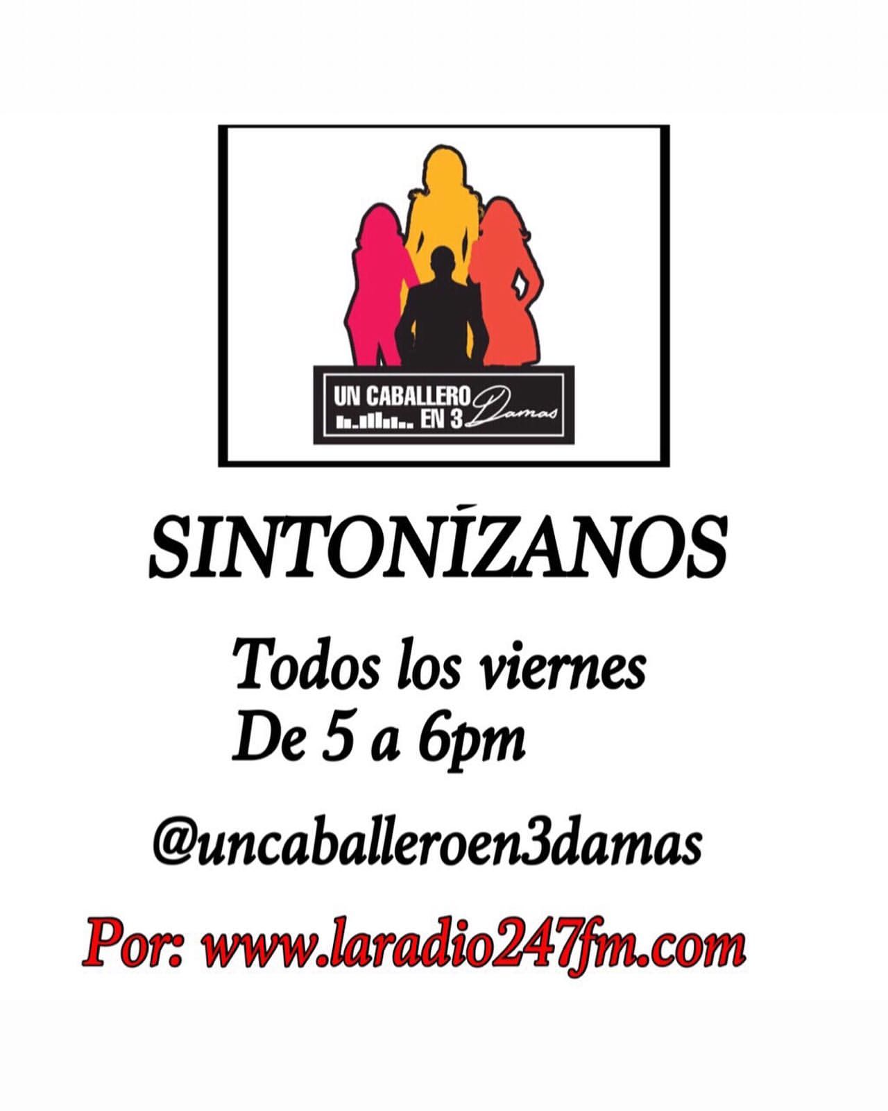 UN CABALLERO EN3 DAMAS BLOQUE 5 6 DIC #LARADIO247FM https://youtu.be/xBtj8wnfh68